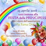 Festa delle Principesse 23 Aprile 2016 h 16.00